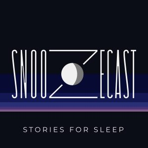 Snoozecast Podcast Stories For Sleep Artwork Good Night's Sleep